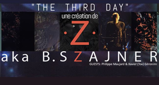 "13 AVRIL 2017 - Bernard SZAJNER "" The Third Day"" @ Théâtre Vieux St Etienne - Rennes"